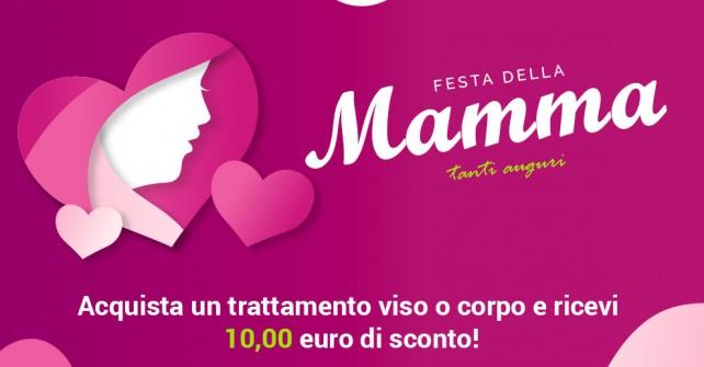 Sconto festa della Mamma, sui trattamenti Viso / Corpo